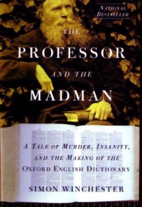 The Professor and the Madman - Simon Winchester