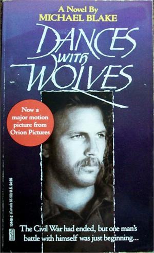 Post on Dances With Wolves by Michael Blake
