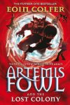 Colfer, Eoin - Artemis Fowl and The Lost Colony