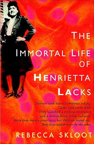 Book 37: The Immortal Life of Henrietta Lacks - Rebecca Skloot