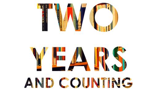 Two Year Anniversary! (1/2)