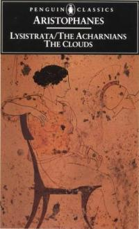 Aristophanes - Lysistrata and Other Plays