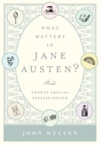 Mullen, John - What Matters in Jane Austen