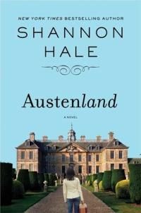 Hale, Shannon - Austenland