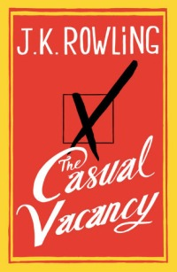 Rowling, J.K. - The Casual Vacancy