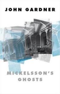 Gardner, John - Mickelsson's Ghosts
