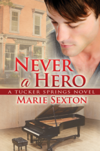 Sexton, Marie - Never a Hero (Tucker Springs #4)
