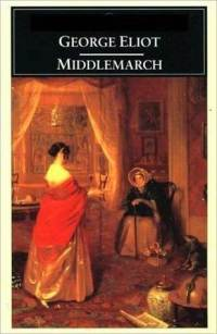 Eliot, George (Mary Anne Evans) - Middlemarch