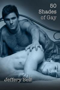 Self, Jeffery - 50 Shades of Gay