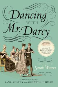 Waters, Sarah (ed.) - Dancing with Mr. Darcy