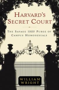 Wright, William - Harvard's Secret Court