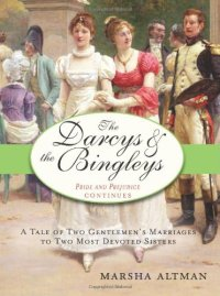 Altman, Marsha - The Darcys and the Bingleys
