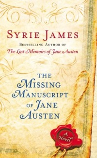 James, Syrie - The Missing Manuscript of Jane Austen