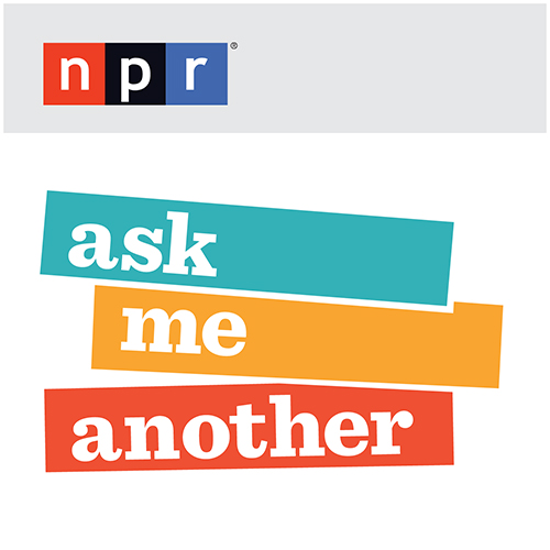 Podcast - NPR - Ask Me Another