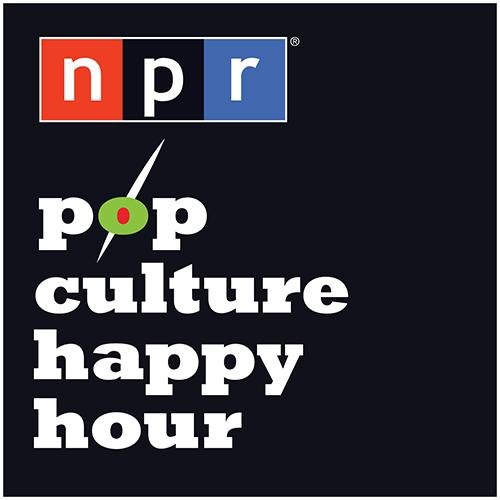 Podcast - NPR - Pop Culture Happy Hour