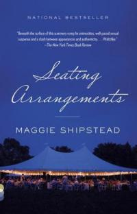 Shipstead, Maggie - Seating Arrangements