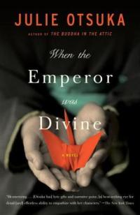 Otsuka, Julie - When the Emperor was Divine