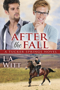 Witt, L.A. - After the Fall (Tucker Springs #6)
