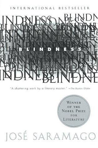 Book 1: Blindness (Blindess #1) - José Saramago