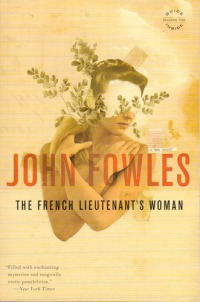 Fowles, John - The French Lieutenant's Woman