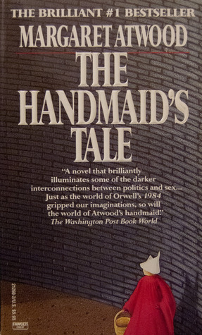 Book 272: The Handmaid's Tale - Margaret Atwood