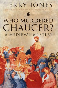 Jones, Terry - Who Murdered Chaucer