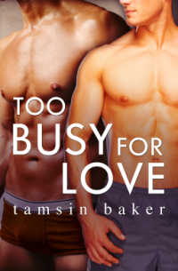 Baker, Tamsin - Too Busy For Love