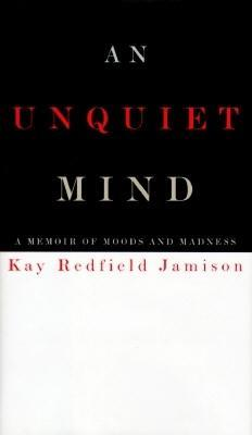 Book 31: An Unquiet Mind - Kay Redfield Jamison
