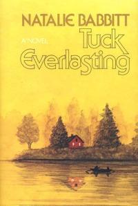 Babbitt, Natalie - Tuck Everlasting