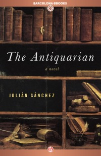 Sánchez, Julian - The Antiquarian