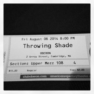 2014 08-08 Throwing Shade Live!