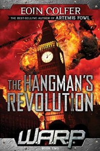 Colfer, Eoin - W.A.R.P. #2 - The Hangman's Revolution