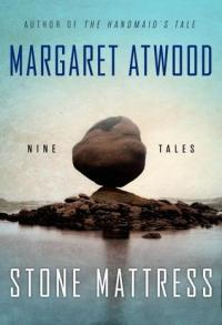 Atwood, Margaret - Stone Mattress