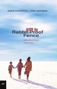 Garimara, Doris Pilkington - Follow the Rabbit-Proof Fence