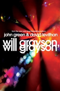 Green, John and David Levithan - Will Grayson, Will Grayson