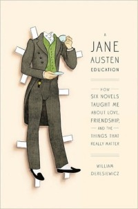 Deresiewicz, William - A Jane Austen Education