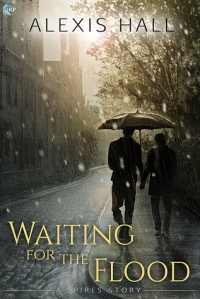 Hall, Alexis - Waiting for the Flood