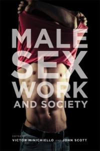 Minichiello, Victor and John Scott - Male Sex Work and Society