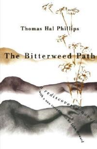 Phillips, Thomas Hal - The Bitterweed Path