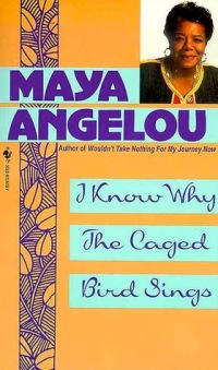 Angelou, Maya - I Know Why The Caged Bird Sings