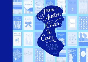 Sullivan, Margaret C. - Jane Austen Cover to Cover