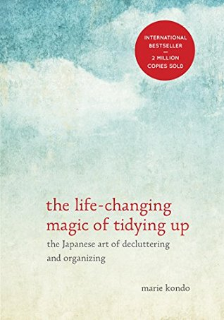Book 367: The Life-Changing Magic of Tidying Up - Marie Kondo