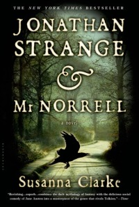 Clarke, Susanna - Jonathan Strange & Mr. Norrell