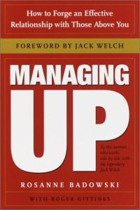 Badowski, Rosanne and Roger Gittines - Managing Up