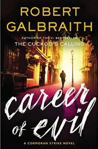 Galbraith, Robert (J.K. Rowling) - Career of Evil