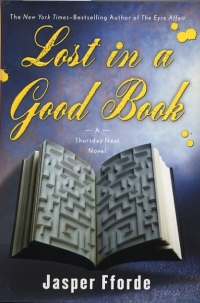 Fforde, Jasper - Lost In A Good Book (Thursday Next #2)