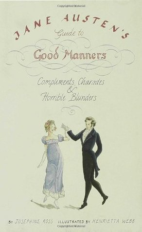 Book 405: Jane Austen's Guide to Good Manners - Josephine Ross (1/2)