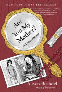 Bechdel, Alison - Are You My Mother
