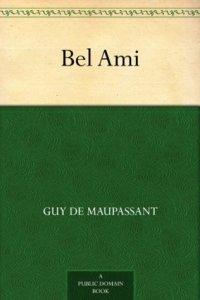 de Maupassant, Guy - Bel Ami