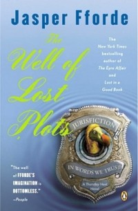 Fforde, Jasper - The Well of Lost Plots (Thursday Next #3)